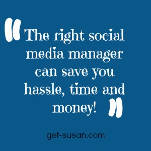 social media manager can save hassle time and money | get susan marketing