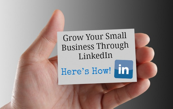 grow your small business through linkedin