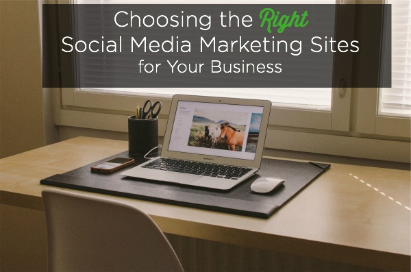 right social media marketing sites